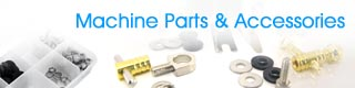 Machine Parts & Accessories